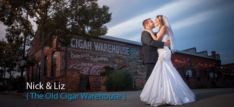 Nick and Liz's Wedding – The Old Cigar Warehouse